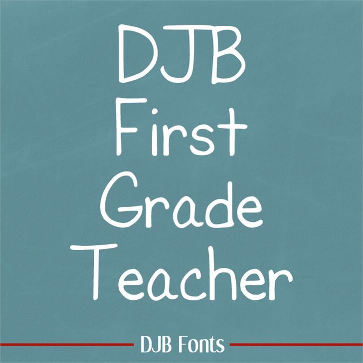 DJB First Grade Teacher Font blackboard text
