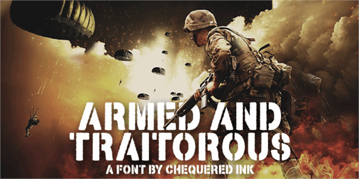 Armed and Traitorous font by Chequered Ink