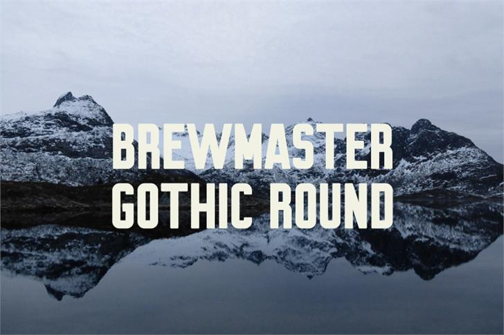 Brewmaster Gothic Round Demo font by Out Of Step Font Company