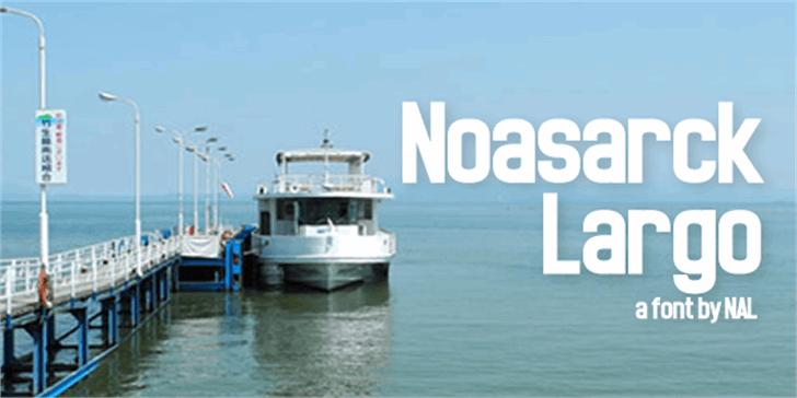 Noasarck Largo Font sky ship