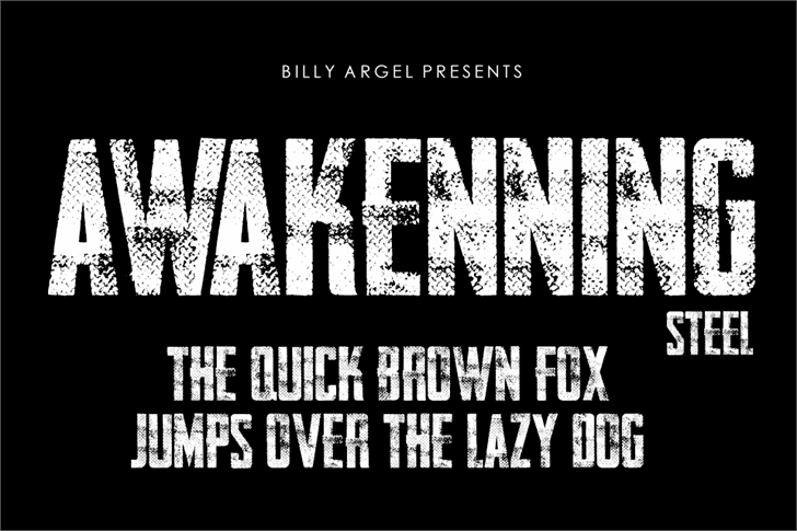 AWAKENNING STEEL Personal Use font by Billy Argel