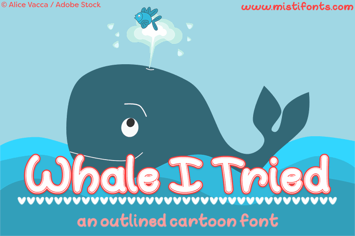 Whale I Tried Font cartoon design