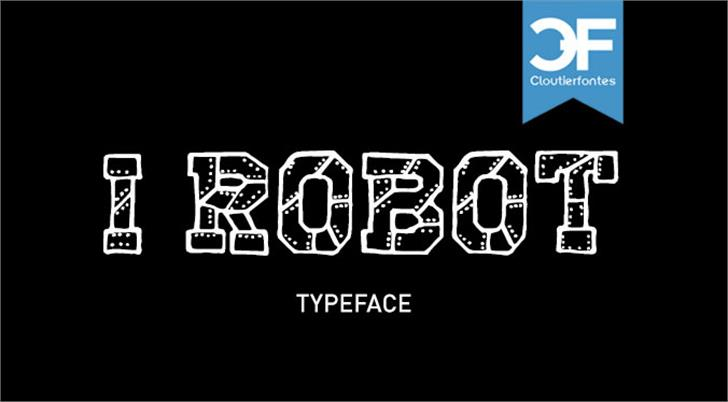 CF I Robot font by CloutierFontes