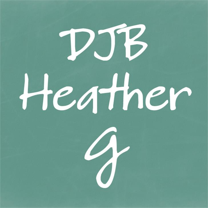 DJB HeatherG Font blackboard handwriting