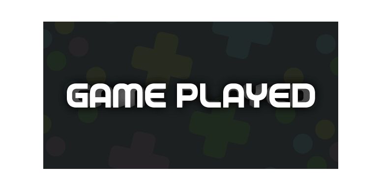 Thumbnail for Game Played