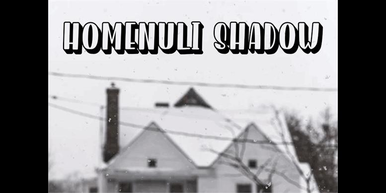 Thumbnail for Homenuli Shadow