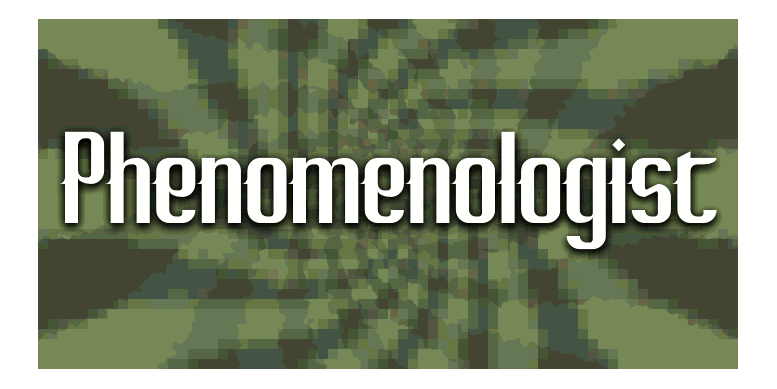 Thumbnail for Phenomenologist