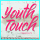 Thumbnail for Youth Touch DEMO