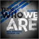 Thumbnail for This is who we are