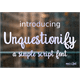 Thumbnail for Unquestionify