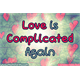 Thumbnail for Love Is Complicated Again