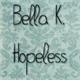 Thumbnail for Bella K. Hopeless